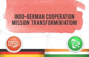 Indo-German Cooperation: Mission Transform(n)ation