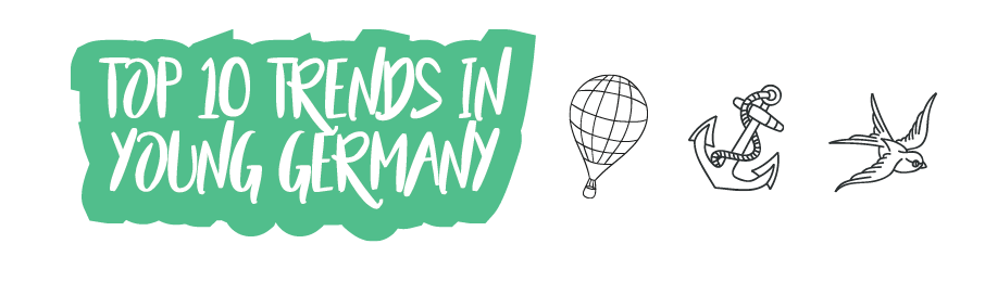 Top 10 trends in young German