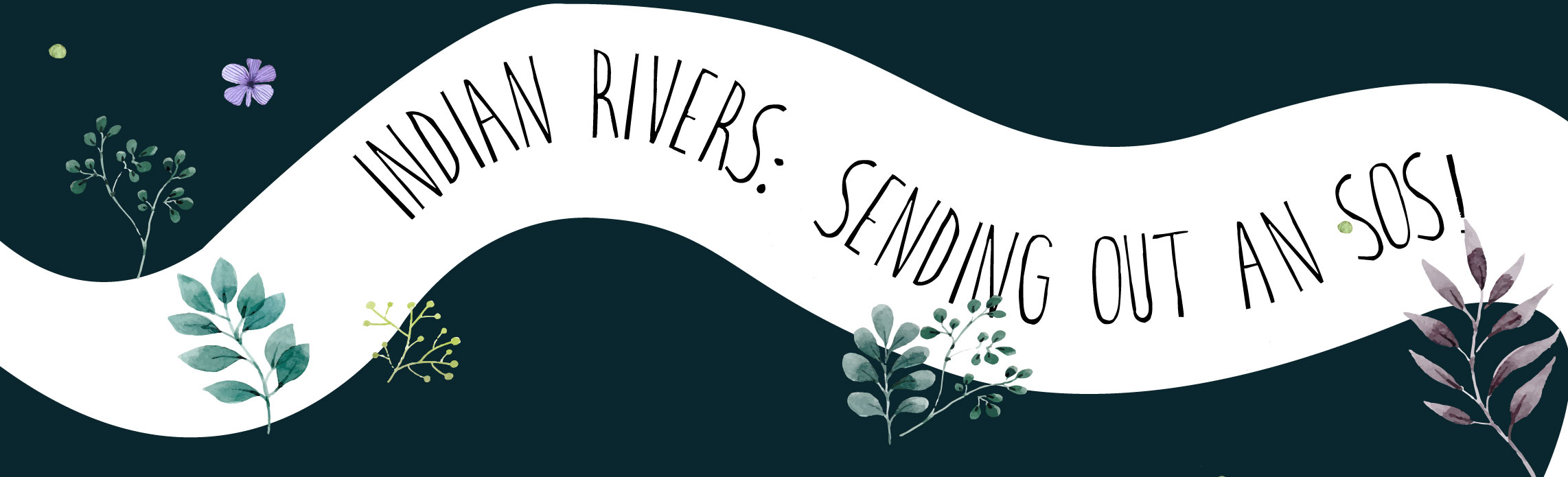 Indian Rivers: Sending Out an SOS!