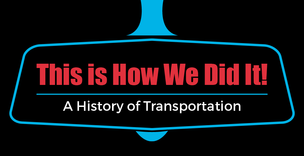 History of Transportation