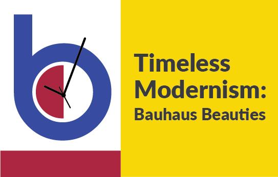 Timeless Modernism Bauhaus Beauties
